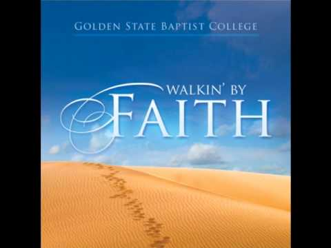 He's Already in Your Tomorrow - Golden State Baptist College