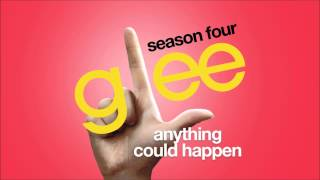Anything Could Happen | Glee [HD FULL STUDIO]
