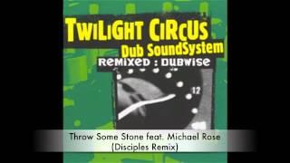 TWILIGHT CIRCUS - REMIXED DUBWISE - FULL ALBUM