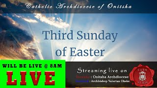 LIVE SUNDAY MASS | THIRD SUNDAY OF EASTER @ THE BASILICA OF THE MOST HOLY TRINITY, ONITSHA, NIGERIA.