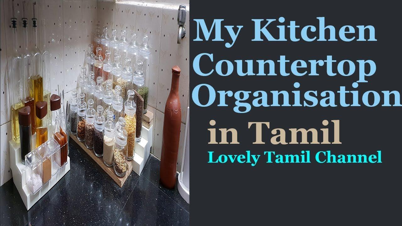 Kitchen Countertop Organisation in Tamil    Kitchen Tour Part - 1   indian  Non Modular Kitchen