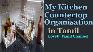 Kitchen Countertop Organisation in Tamil || Kitchen Tour Part - 1|| indian Non Modular Kitchen