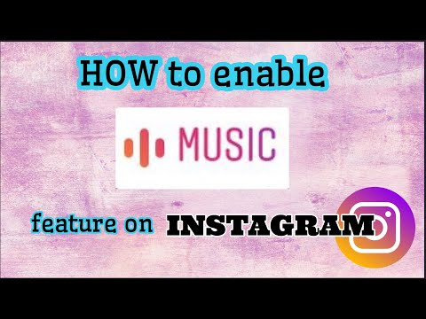 How to enable MUSIC FEATURE on INSTAGRAM.