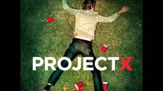 SB - We Just Made It (Project X Soundtrack)