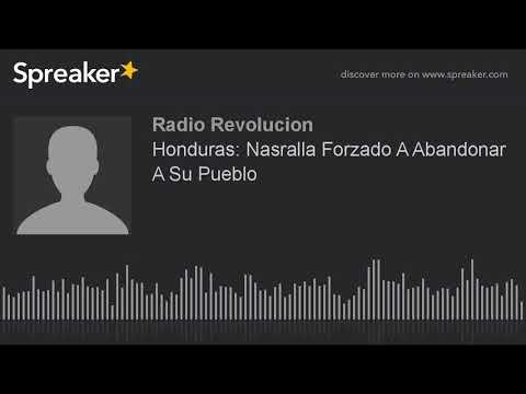Honduras: Nasralla Forzado A Abandonar A Su Pueblo