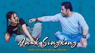 Download lagu Dara Ayu Ft. Bajol Ndanu - Anak Singkong (Official Reggae Version)