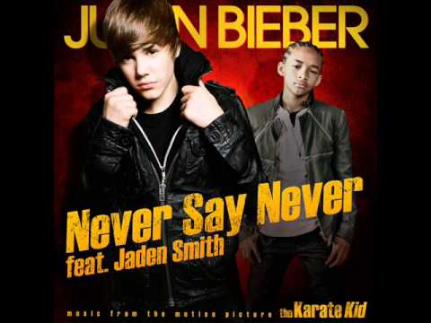 Justin Bieber - Never Say Never (HQ)