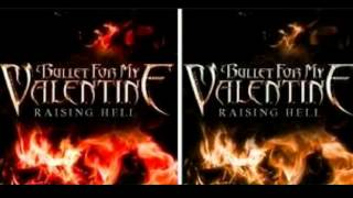 Bullet For My Valentine Raising Hell (New song)