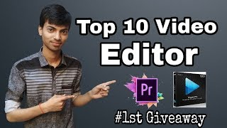 Top 10 Best FREE & Paid Video Editing Software (2018-2019)