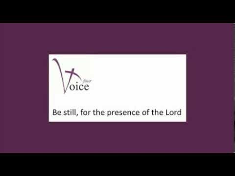 Be still, for the presence of the Lord - David J. Evans
