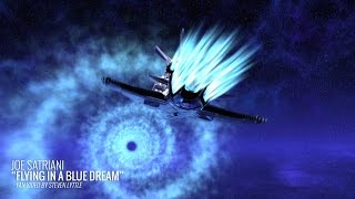 "JOE SATRIANI FAN VIDEO: ""Flying In A Blue Dream"" by Steven Lyttle"