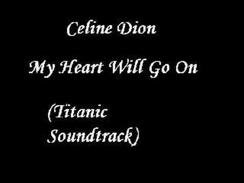 Celine Dion  My Heart Will Go On Titanic Soundtrack