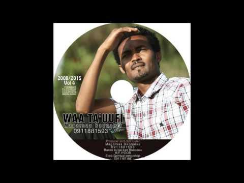 Oromo Gospel Song/Magarsaa Baqqalaa 2015 new song /waa Ta'uufi track 1