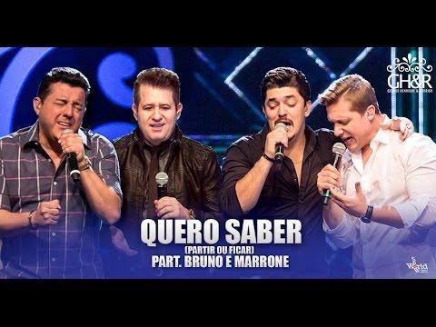 George Henrique e Rodrigo - Quero saber part. Bruno e Marrone - DVD Ouça com o coração