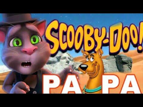 Scooby Doo Papa - Talking Tom