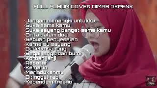 Full Album Dimas Gepenk Cover Monica | Dimas Gepenk