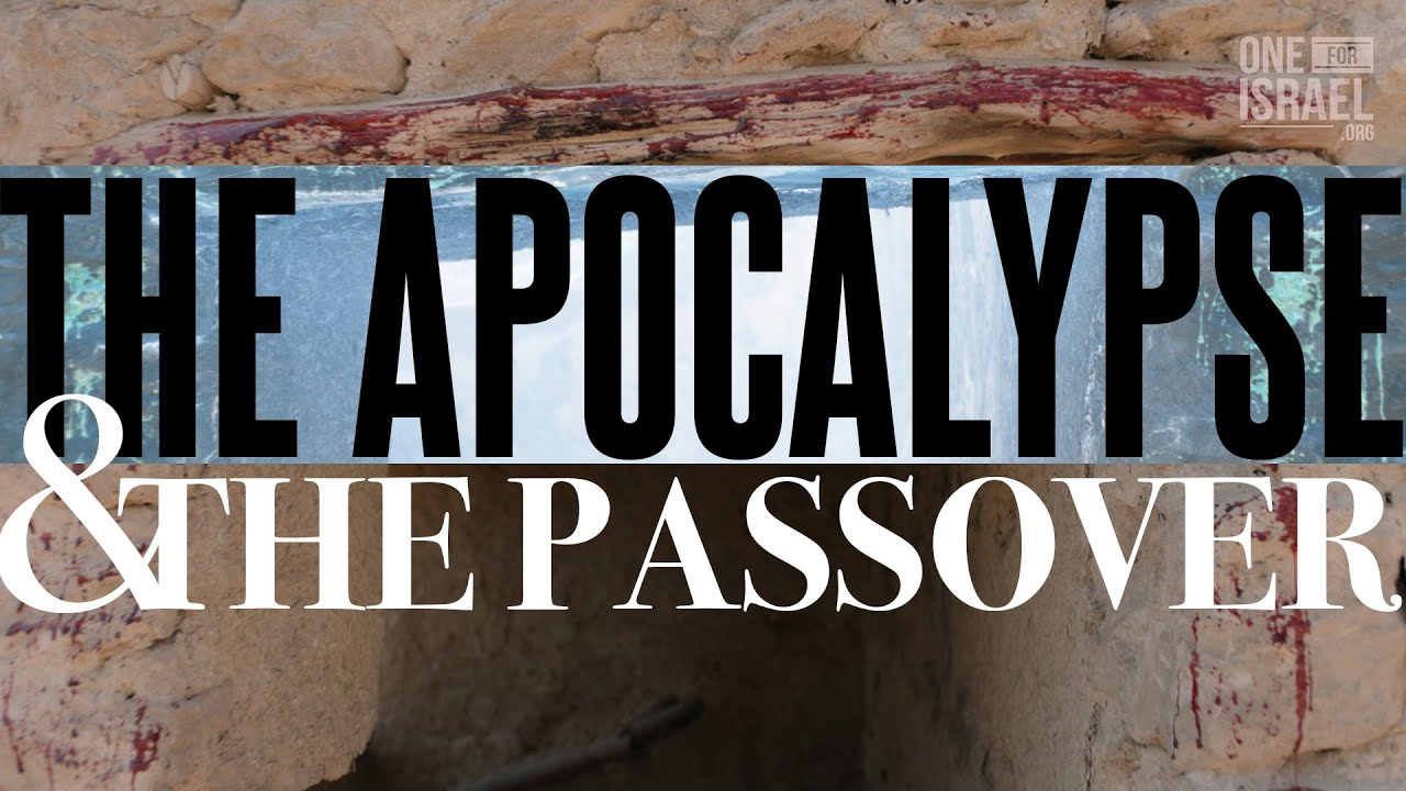 The uncanny connection of the Apocalypse and Passover.  - What is God's purpose in the Plagues?