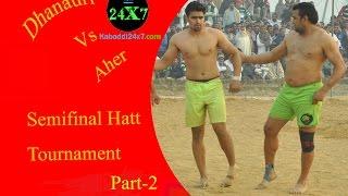 Dhanauri Vs Ahar Semi Final Part -2