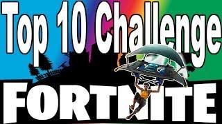 Top 10 Challenge : Fortnite