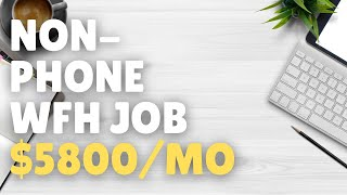 Non-Phone Work-From-Home Job Paying $5,800/Month 2021