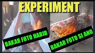 ESKPERIMEN BAKAR FOTO HABIB RIZIQ VS BAKAR FOTO SI ANO