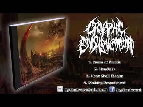 Cryptic Enslavement - Ascension Of Abhorrence (FULL EP 2014/HD)