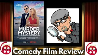 Murder Mystery (2019) Comedy Film Review (Adam Sandler, Jennifer Aniston)