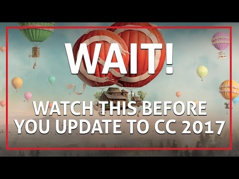 Updating To Adobe Creative Cloud 2017 - WATCH THIS FIRST! 💻🤘🏼🏆 With Kevin Anson #VideoBoss