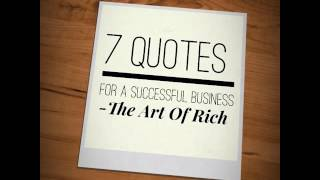 The Art Of Rich 7 Quotes For A Successful Business - SEO and Web Services