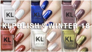 KL POLISH WINTER REIGN | WINTER 2018 |  SWATCHES + REVIEW AND COMPARISONS!