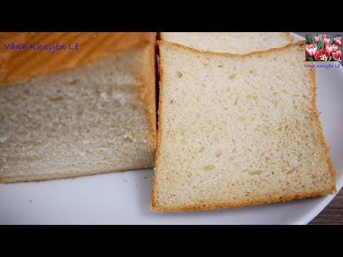 Cách Làm BÁNH MÌ SANDWICH - Cách Làm Bánh Mì GỐI Mềm Mịn Và Thơm Bơ Bằng KitchenAid By Vanh Khuyen