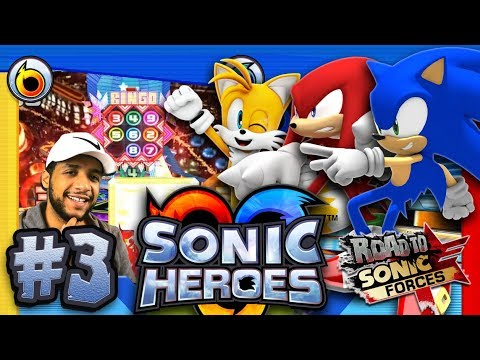 Sonic Heroes PC 4K 60FPS - Part 3 - Casino Park & Bingo Highway *THE ROAD TO SONIC FORCES*