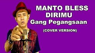 MANTO BLESS -Feat Yana Dw DIRIMU GANK PEGANGSAAN (cover)