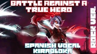 Battle against a true hero Vocal Cover Auf spanisch [Radix] METALL