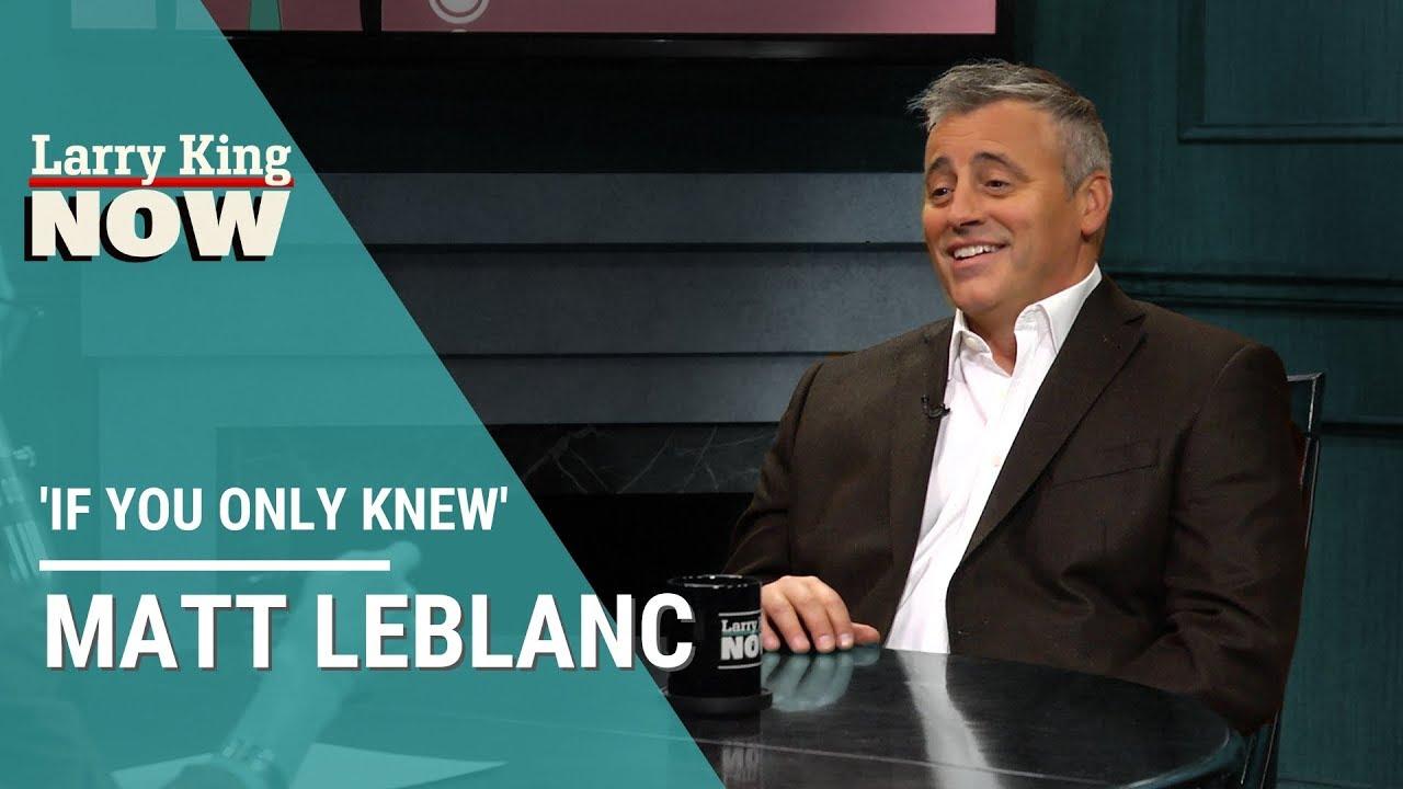 Download If You Only Knew: Matt LeBlanc
