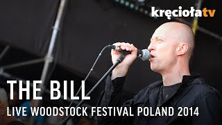 The Bill na Przystanku Woodstock 2014 - koncert w CAŁOŚCI