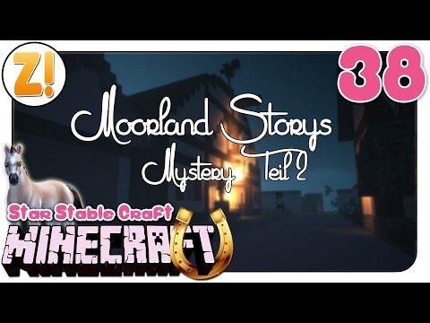 Minecraft - Star Stable Craft: Moorland Storys / Mystery Teil 2 #38 | Let's Play [DEUTSCH]