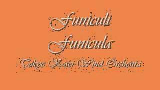 Video Funiculi Funicula.Tokyo Kosei Wind Orchestra. download MP3, 3GP, MP4, WEBM, AVI, FLV Agustus 2018