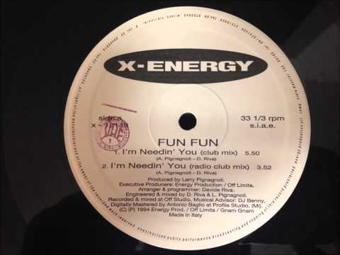 Fun Fun - I'm Needin' You