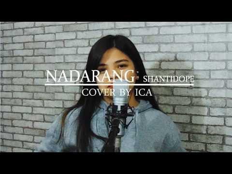 NADARANG - Shanti Dope ( ICA cover )
