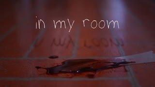 In My Room - Short Horror Film