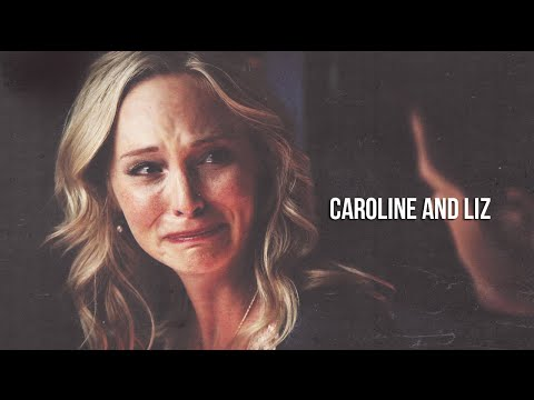 caroline and liz ❖ they don't know her. they don't know how strong she is. [6x10]
