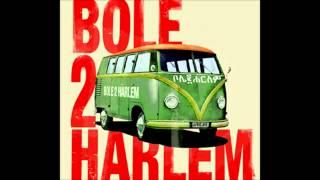 Bole 2 Harlem - Home