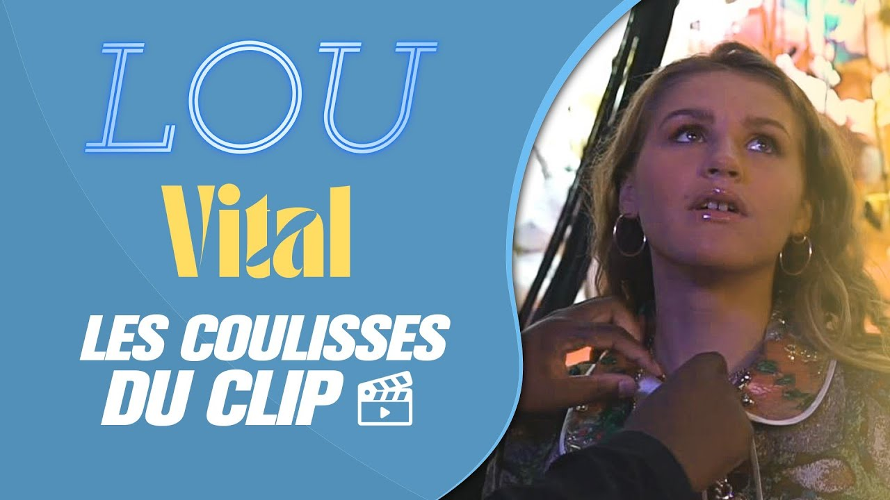 """Lou I Les coulisses du clip """"Vital"""" 🎬🍭🍿"""