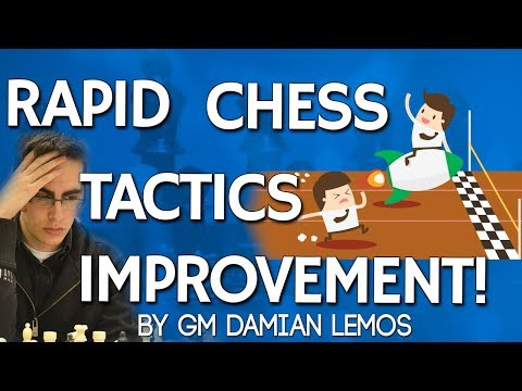 Rapid Chess Improvement 🚀 with GM Damian Lemos