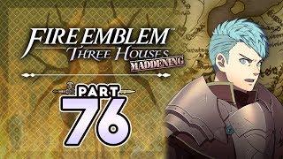 "Part 76: Let's Play Fire Emblem Three Houses, Golden Deer, Maddening - ""Sorry Caspar Fans"""