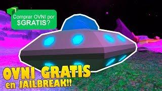 COMMENT GET THE JAILBREAK UFO 100% GRATUIT! Roblox