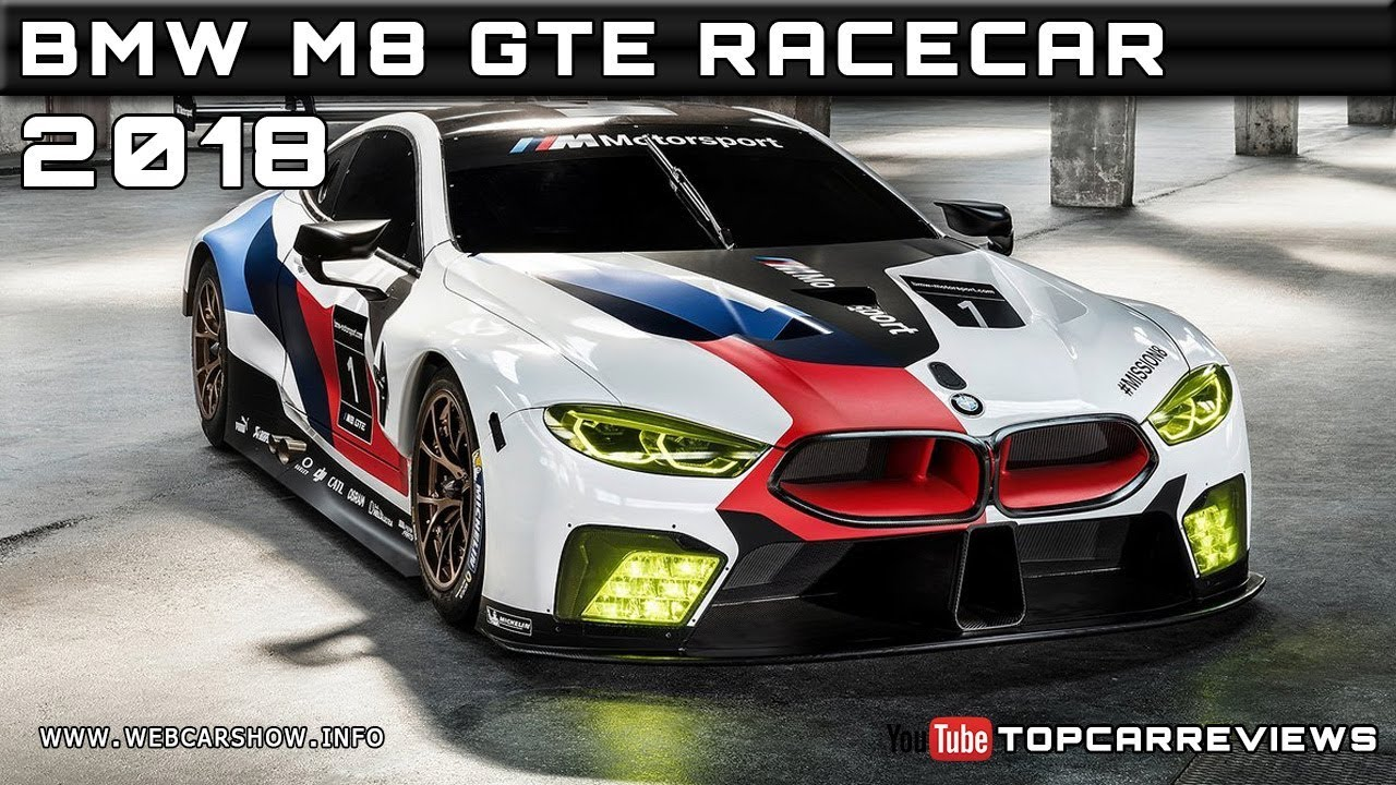 2018 BMW M8 GTE RACECAR Review Rendered Price Specs Release Date