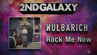 Nulbarich - Rock Me Now (Audio)
