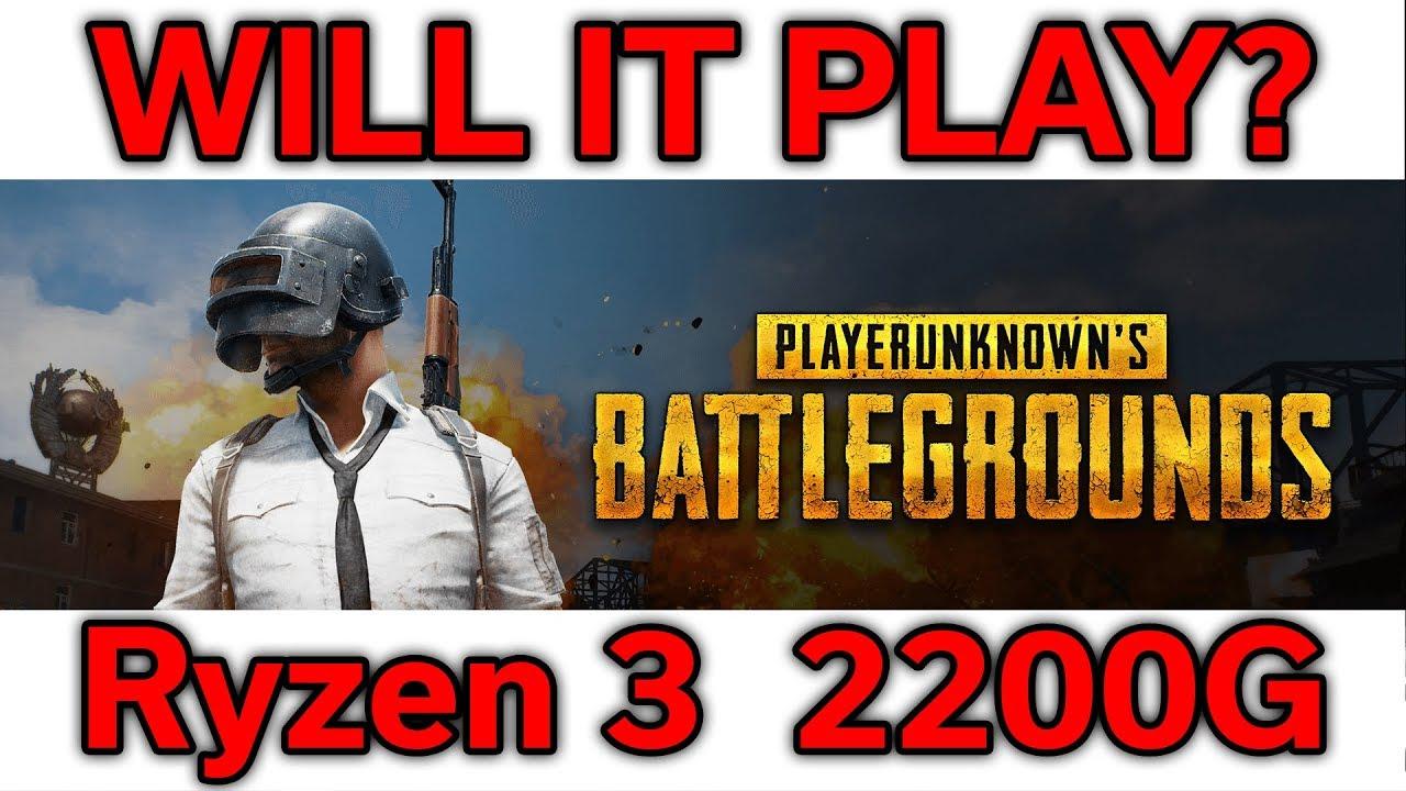 Will It Play Pubg Ryzen 3 2200g Vega 8 Benchmark Youtube